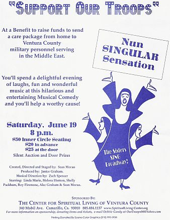 NUN SINGULAR SENSATION, a charity fund-raising revue from playright Sean Moran at Go With The Flo Productions.
